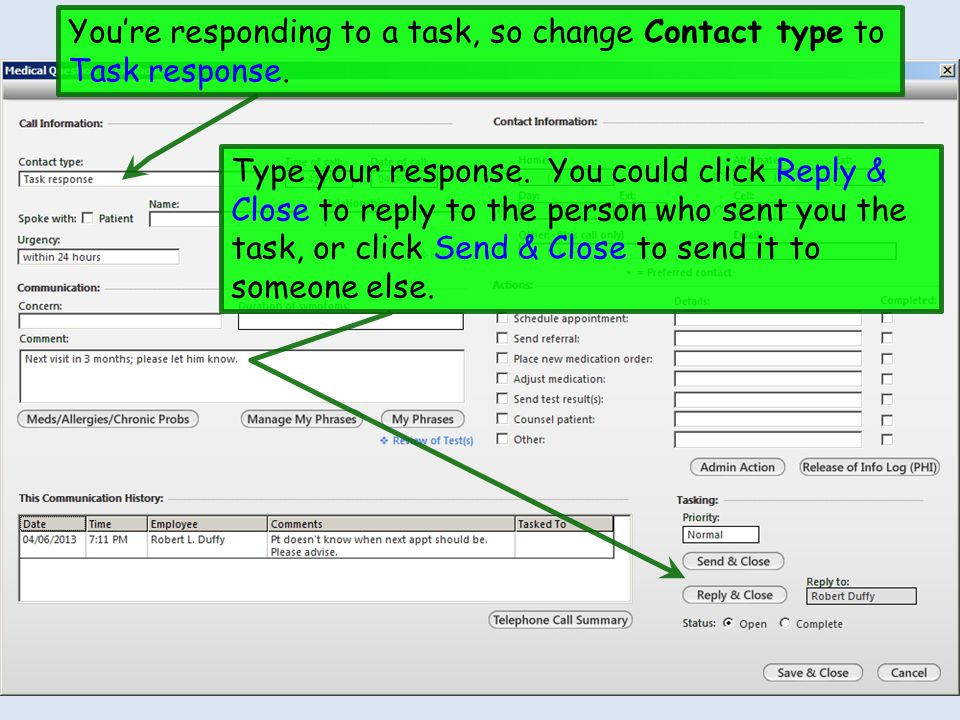 You're responding to a task, so change Contact type to Task response.