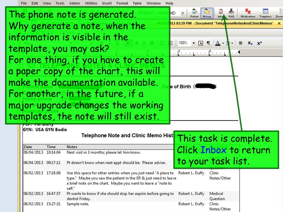 The phone note is generated. Why generate a note, when the information is visible in the template, you may ask