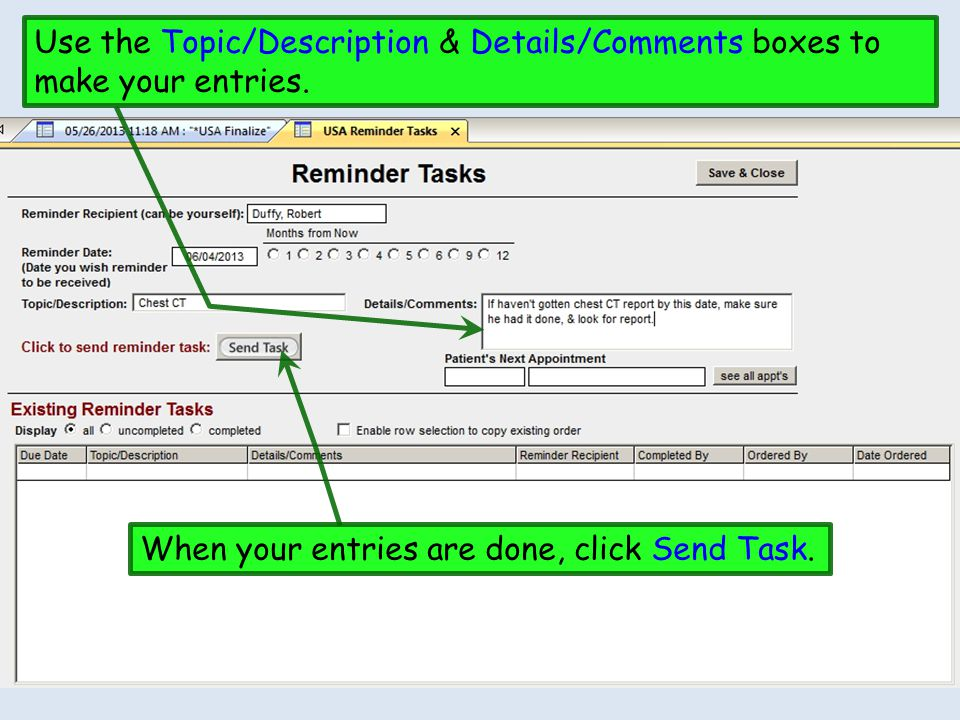 Use the Topic/Description & Details/Comments boxes to make your entries.