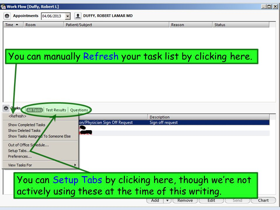 You can manually Refresh your task list by clicking here.