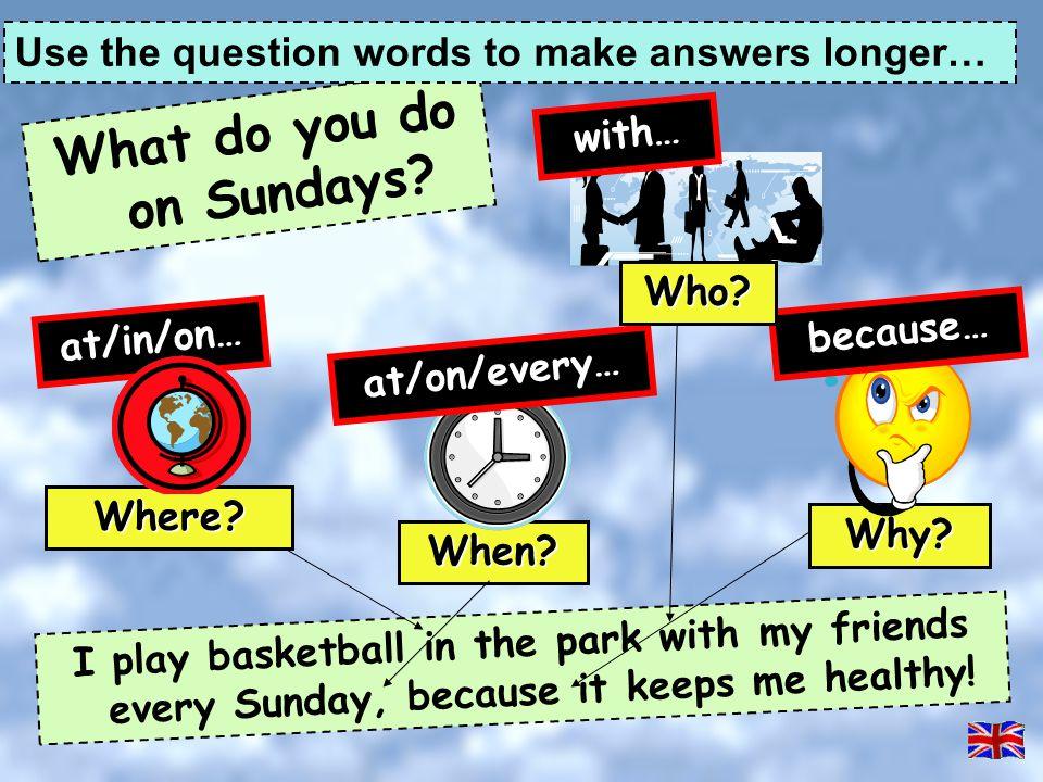 What do you do on Sundays