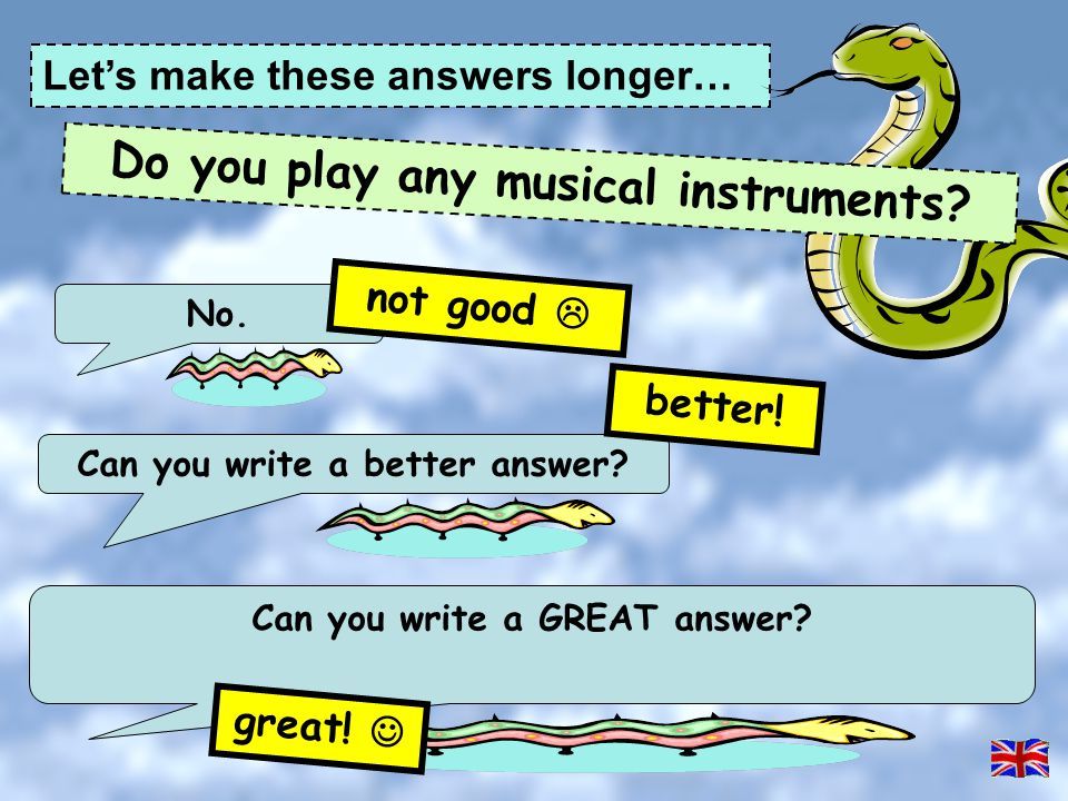 Do you play any musical instruments