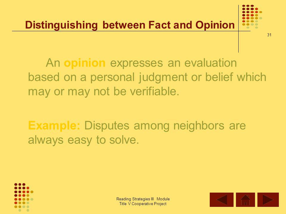 Distinguishing between Fact and Opinion