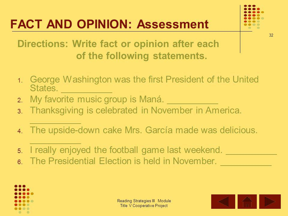 FACT AND OPINION: Assessment