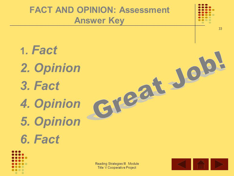 FACT AND OPINION: Assessment Answer Key