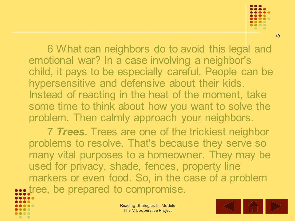 6 What can neighbors do to avoid this legal and emotional war