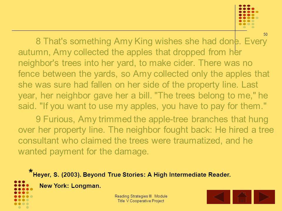 *Heyer, S. (2003). Beyond True Stories: A High Intermediate Reader.