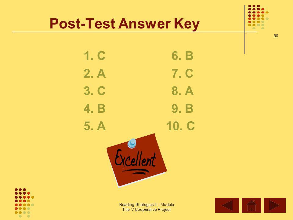 Post-Test Answer Key 1. C 6. B 2. A 7. C 3. C 8. A 4. B 9. B