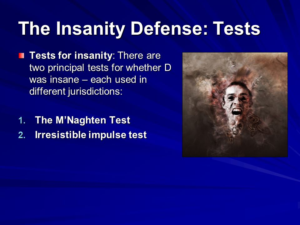 The Insanity Defense: Tests