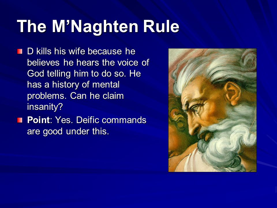 The M'Naghten Rule
