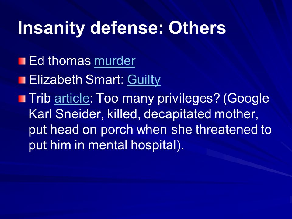 Insanity defense: Others