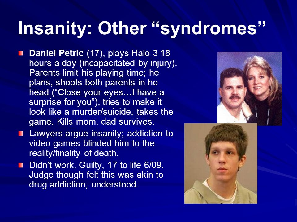 Insanity: Other syndromes