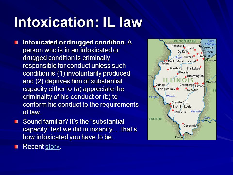 Intoxication: IL law