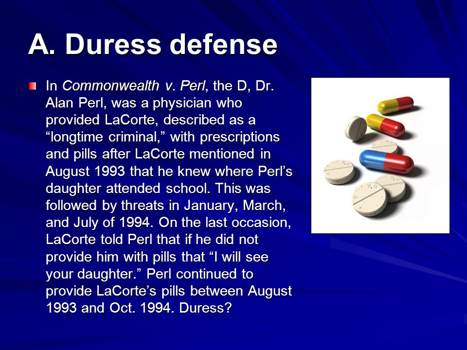 A. Duress defense