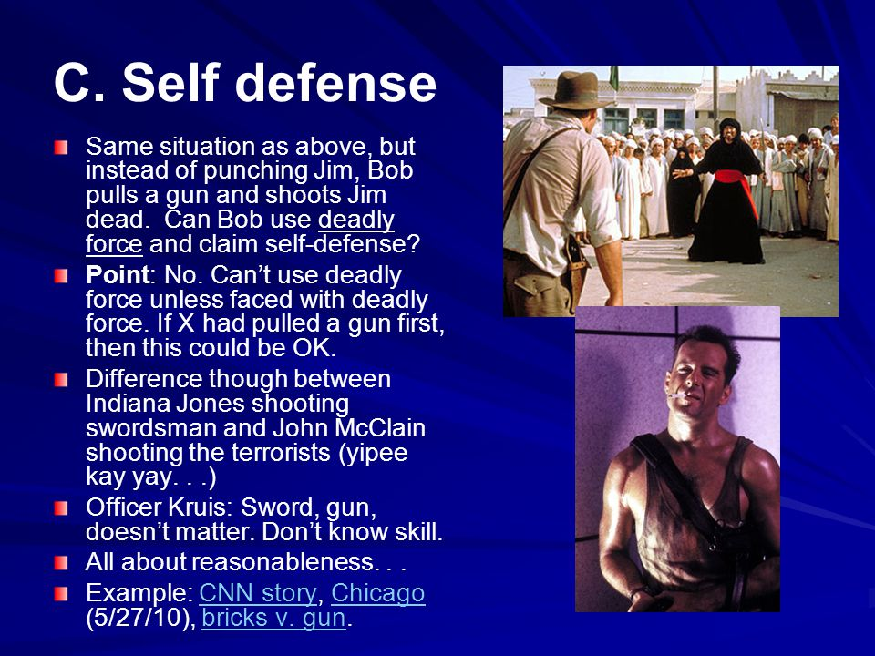 C. Self defense