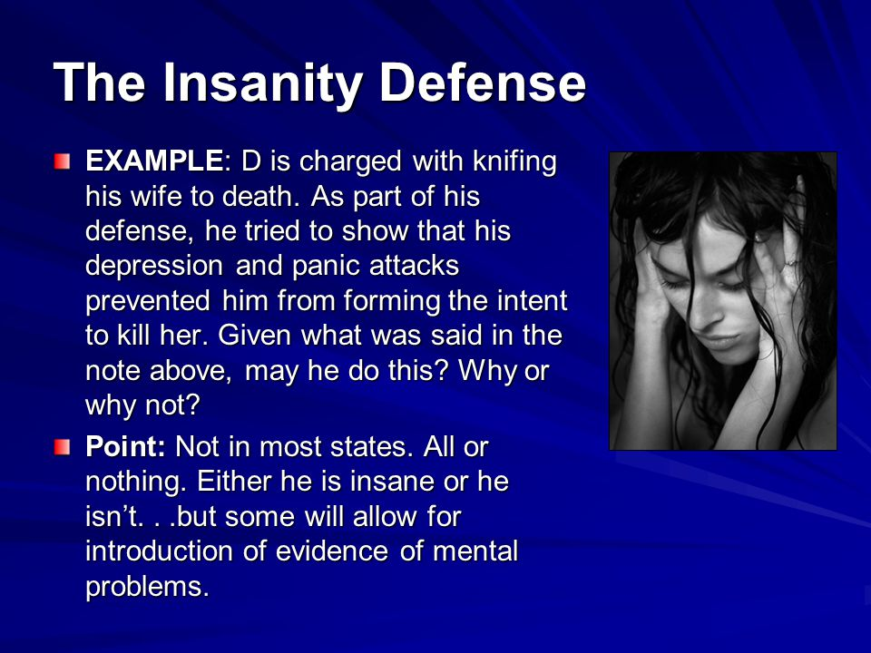 The Insanity Defense