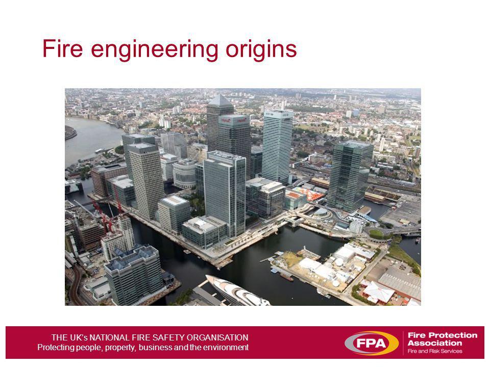Fire engineering origins