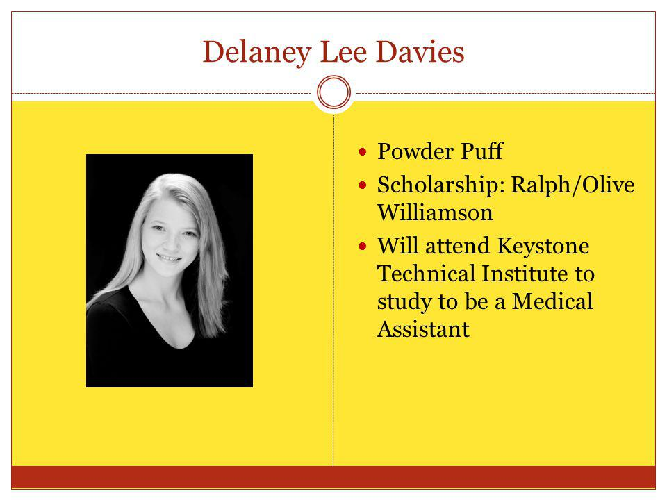 Delaney Lee Davies Powder Puff Scholarship: Ralph/Olive Williamson