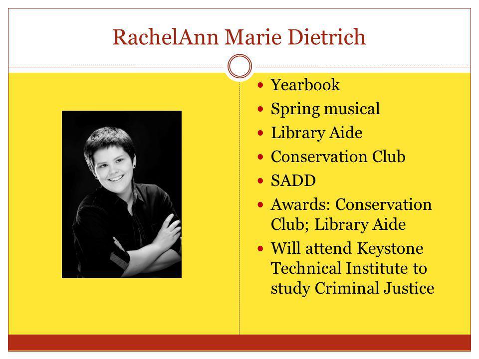 RachelAnn Marie Dietrich