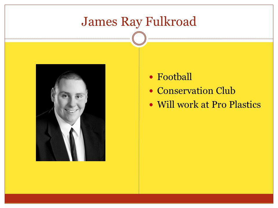 James Ray Fulkroad Football Conservation Club