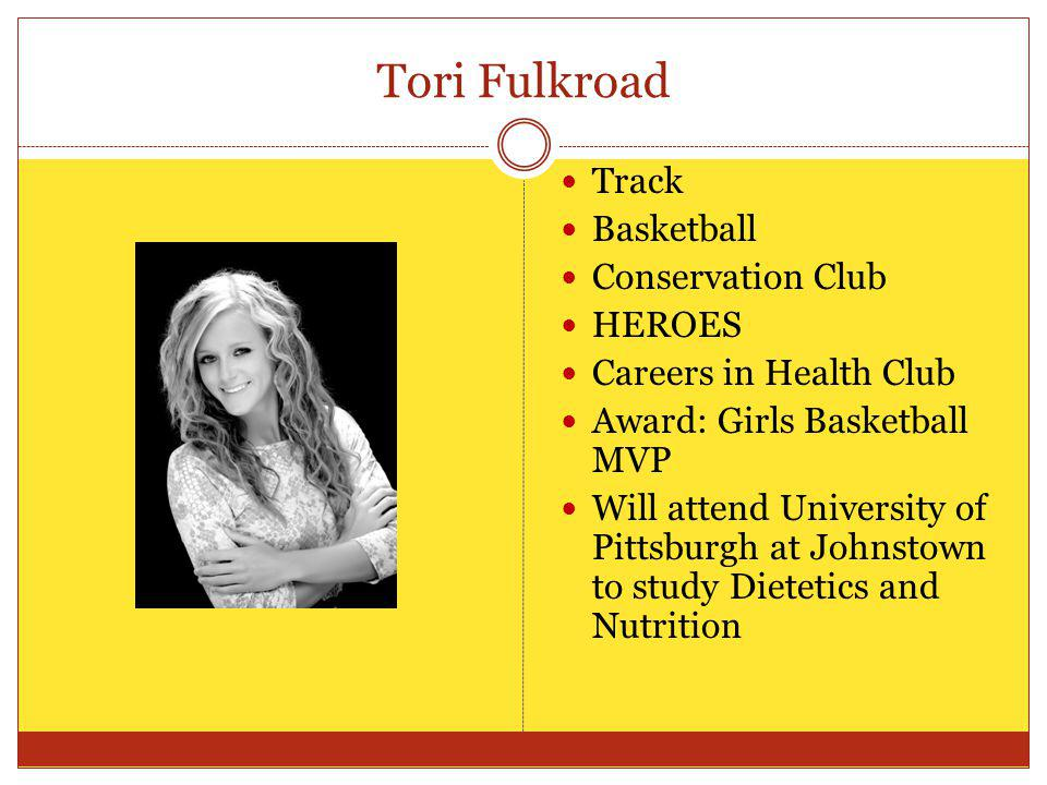 Tori Fulkroad Track Basketball Conservation Club HEROES