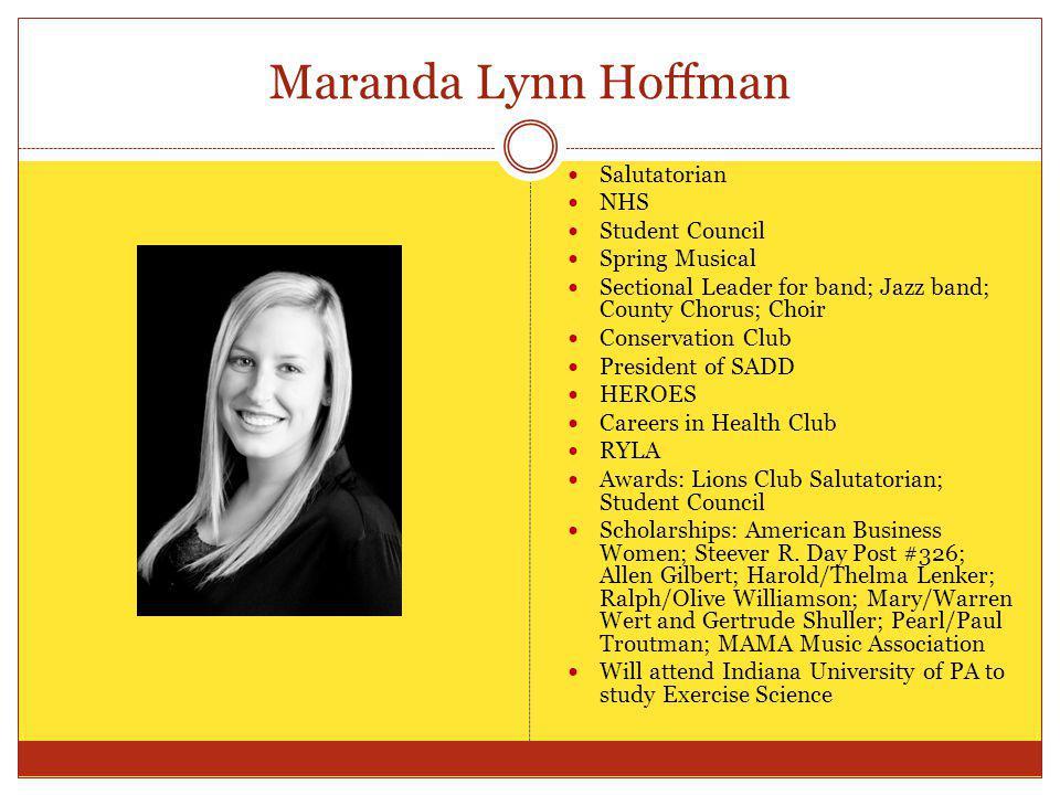 Maranda Lynn Hoffman Salutatorian NHS Student Council Spring Musical