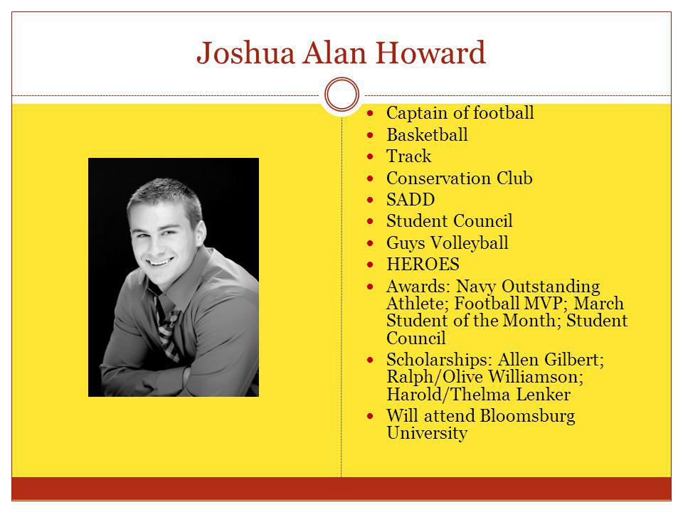 Joshua Alan Howard Captain of football Basketball Track