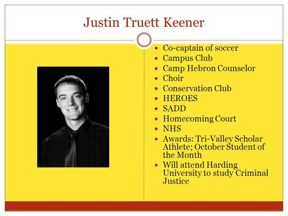 Justin Truett Keener Co-captain of soccer Campus Club