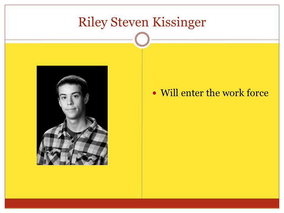 Riley Steven Kissinger