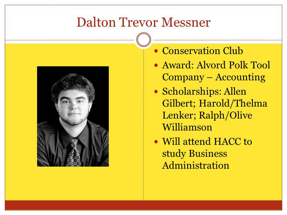 Dalton Trevor Messner Conservation Club