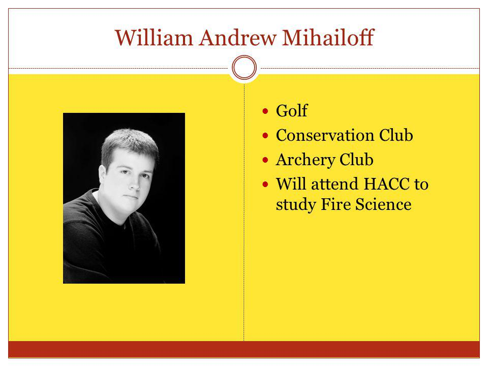 William Andrew Mihailoff