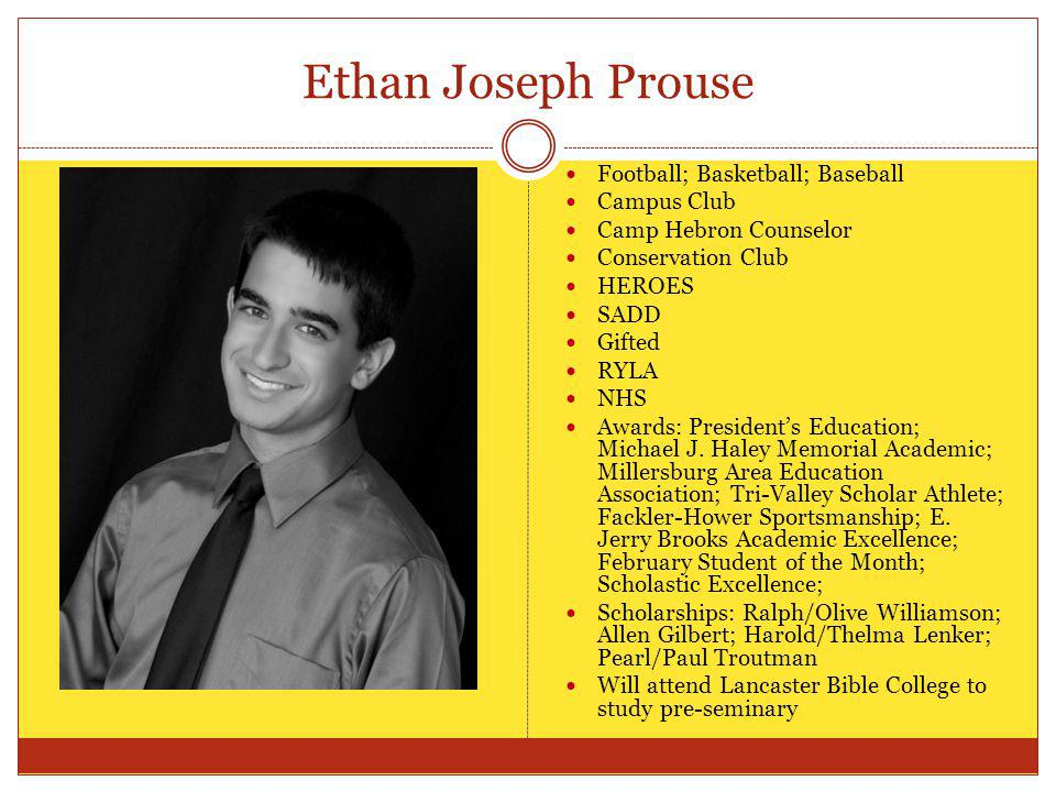 Ethan Joseph Prouse Football; Basketball; Baseball Campus Club