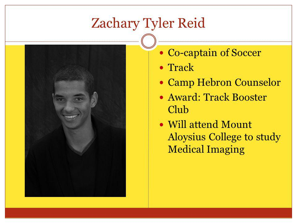 Zachary Tyler Reid Co-captain of Soccer Track Camp Hebron Counselor