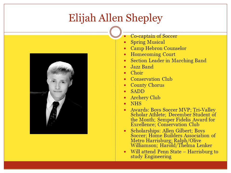 Elijah Allen Shepley Co-captain of Soccer Spring Musical