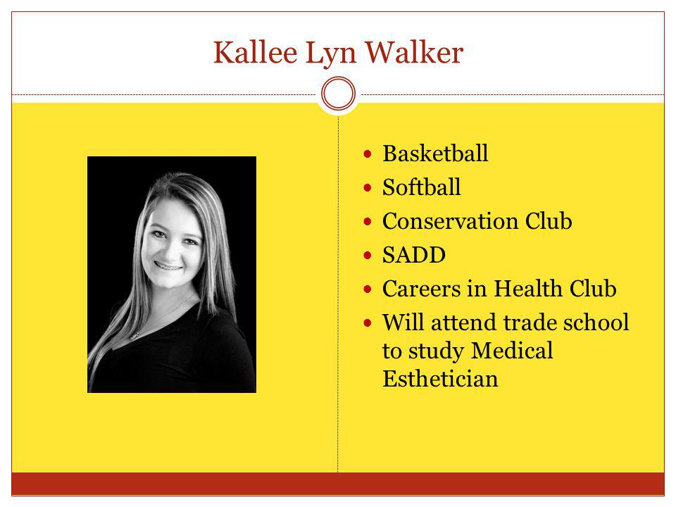 Kallee Lyn Walker Basketball Softball Conservation Club SADD