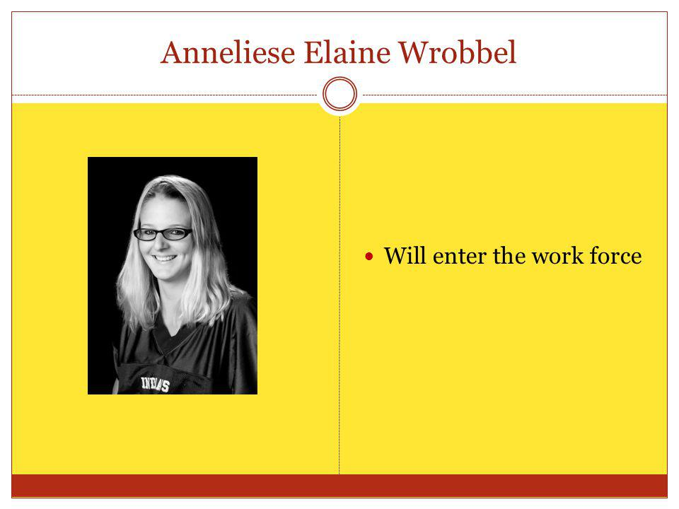 Anneliese Elaine Wrobbel