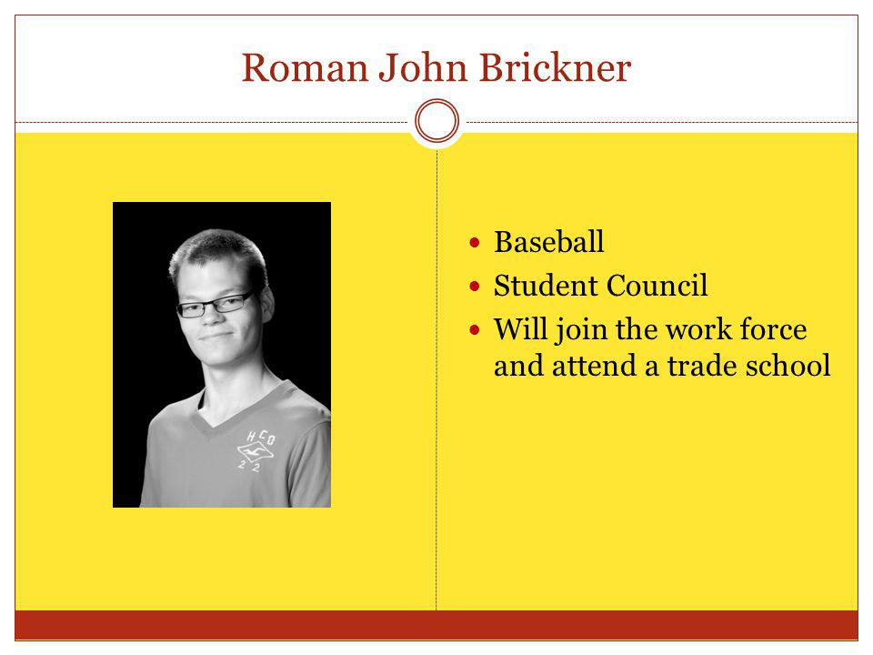 Roman John Brickner Baseball Student Council