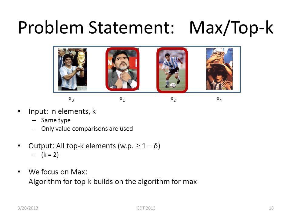 Problem Statement: Max/Top-k