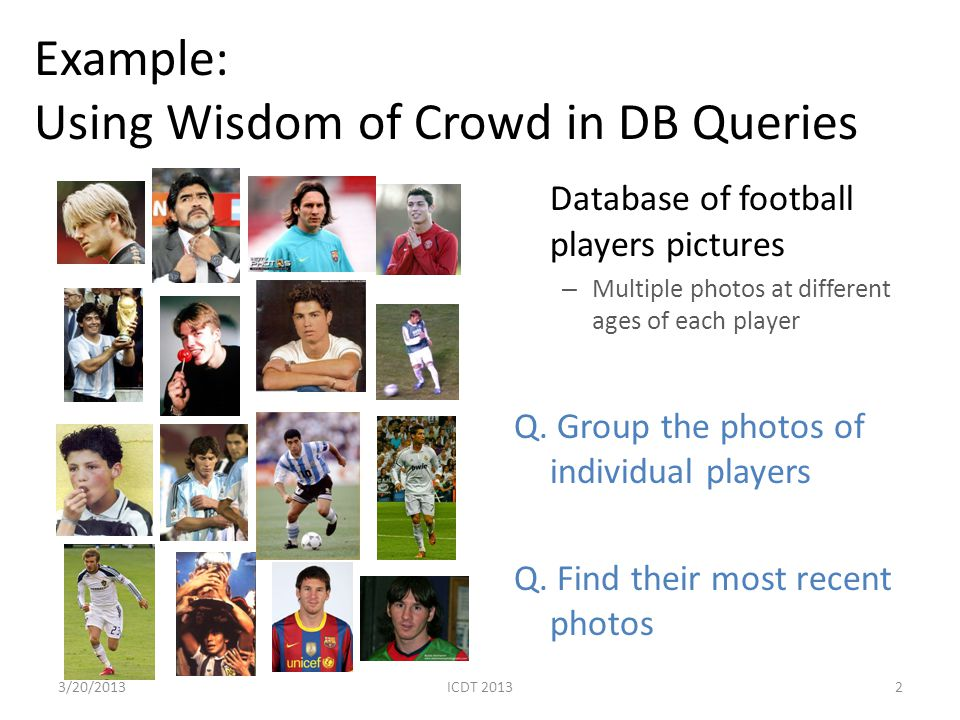 Example: Using Wisdom of Crowd in DB Queries