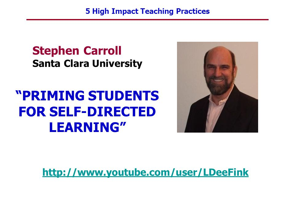 PRIMING STUDENTS FOR SELF-DIRECTED LEARNING
