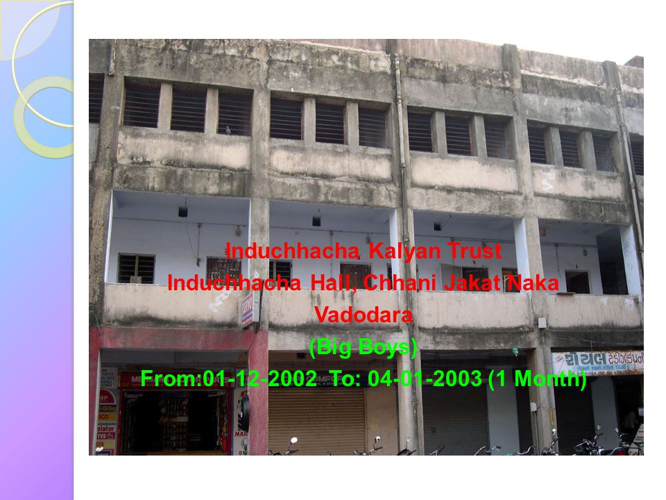 Induchhacha Kalyan Trust Induchhacha Hall, Chhani Jakat Naka