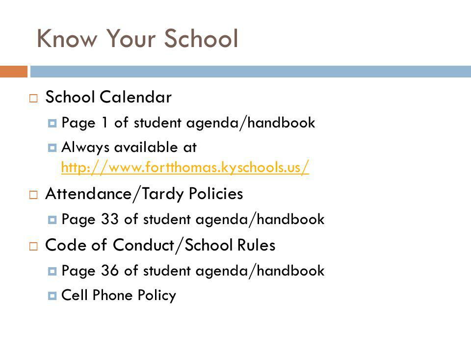 Know Your School School Calendar Attendance/Tardy Policies