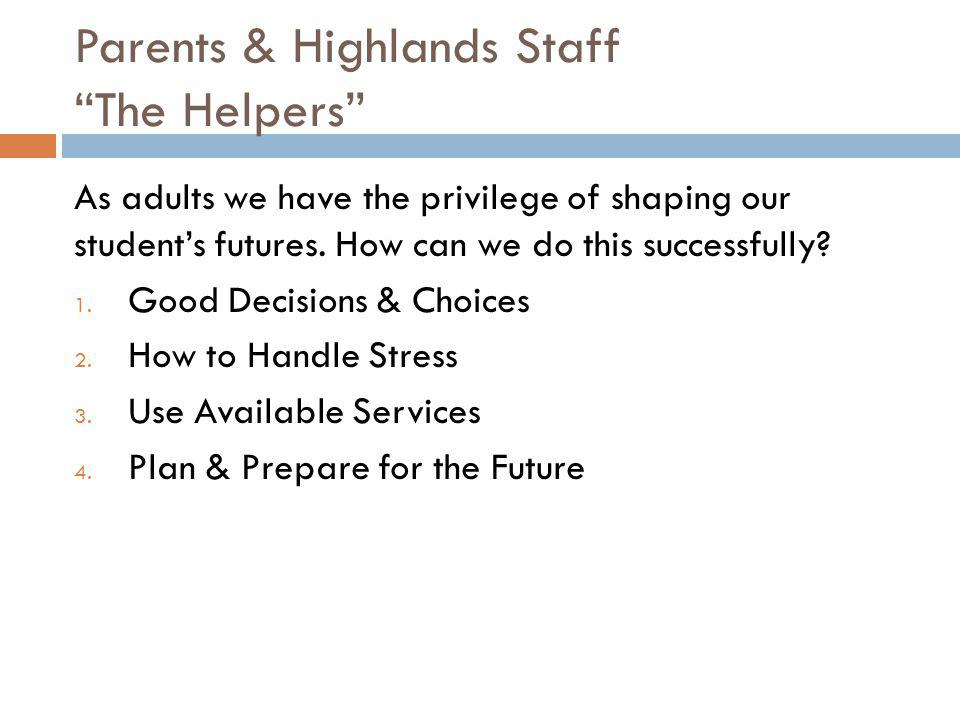 Parents & Highlands Staff The Helpers