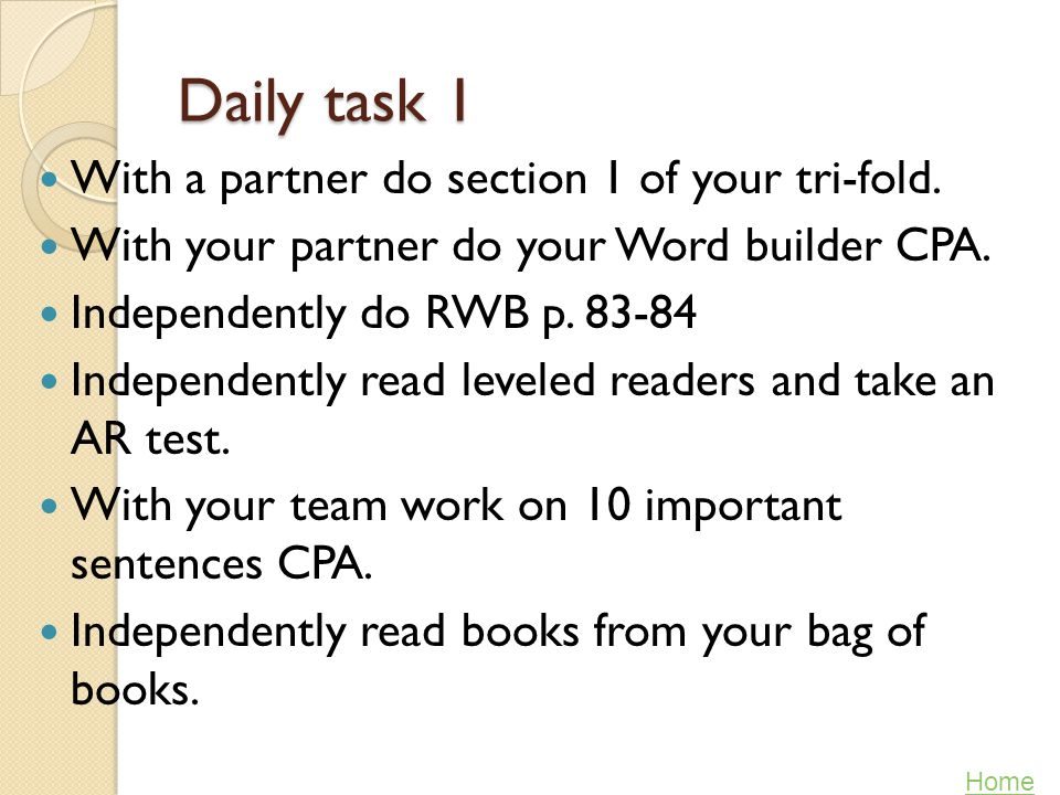 Daily task 1 With a partner do section 1 of your tri-fold.