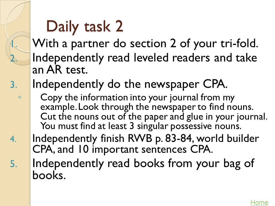 Daily task 2 With a partner do section 2 of your tri-fold.