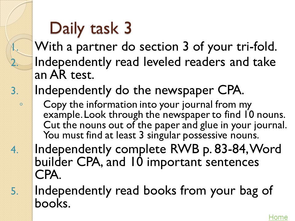 Daily task 3 With a partner do section 3 of your tri-fold.