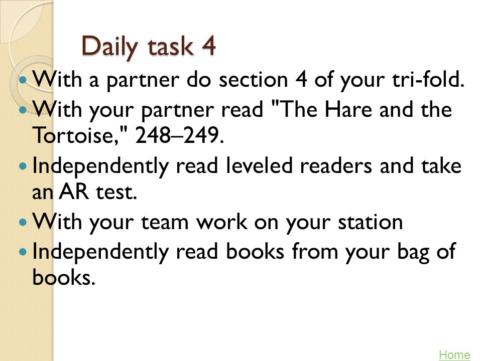 Daily task 4 With a partner do section 4 of your tri-fold.