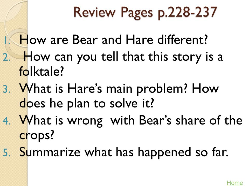 Review Pages p.228-237 How are Bear and Hare different