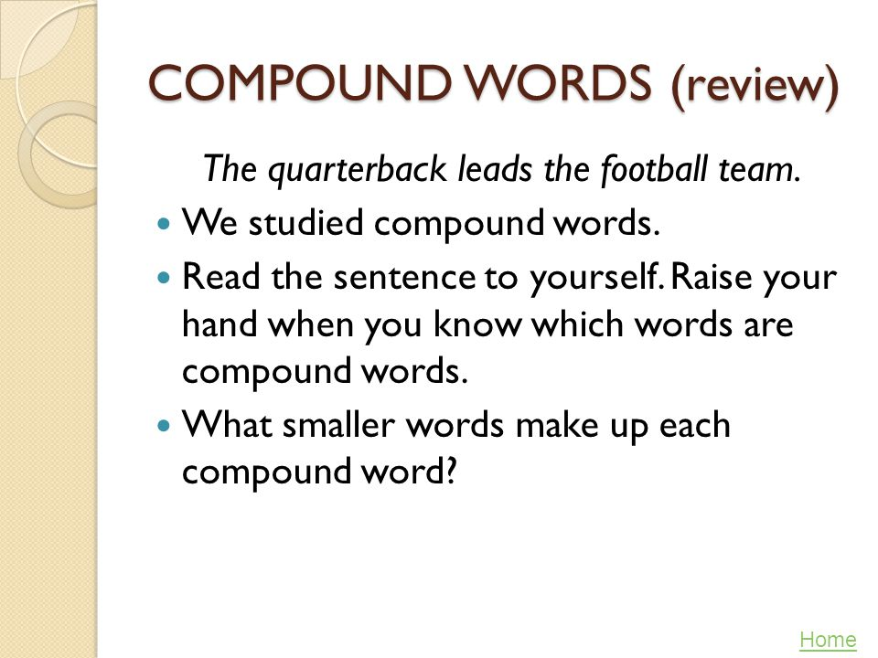 COMPOUND WORDS (review)