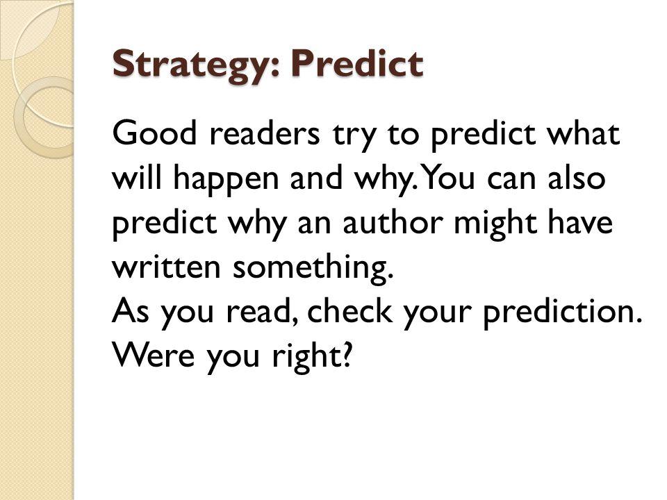 Strategy: Predict